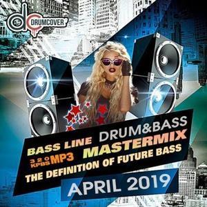 VA - April 2019 Bassline Mastermix (2019)