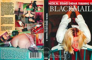 Medical Bound Enema Training 6 – Blackmail