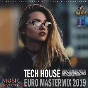 VA - Tech House: Euro Mastermix (2018)