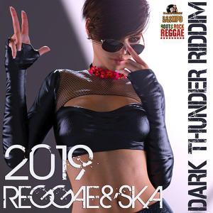 VA - Dark Thunder Riddim (2019)