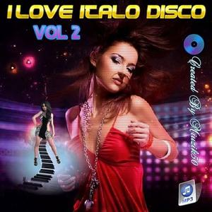VA - I Love Italo Disco Vol.2 (2019)